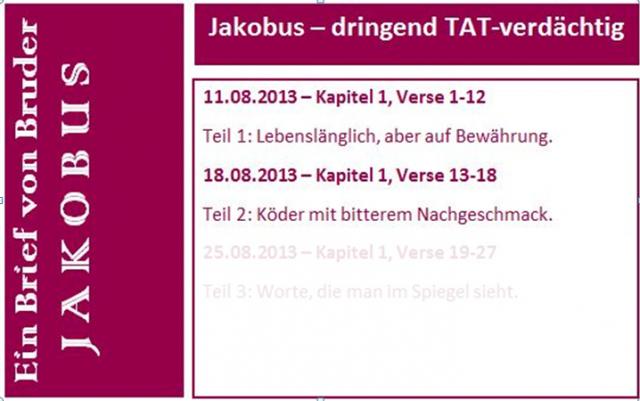 Predigtserie: Jakobus – dringend TAT-verdächtig. TEIL 2