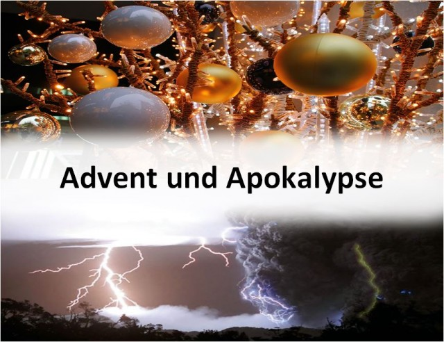 ADVENT UND APOKALYPSE