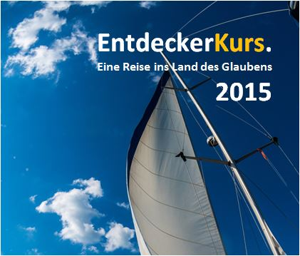 EntdeckerKURS 2015 – Start am 09. September 2015