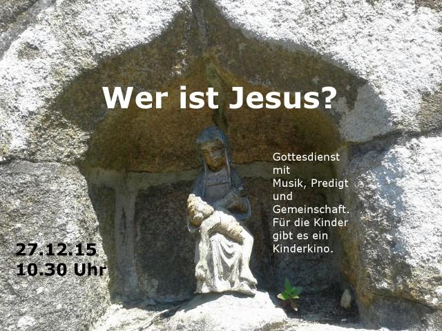 Wer bist du Jesus