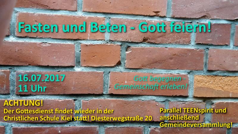 Gottesdienst 16.07.2017: Fasten und beten – Gott feiern!