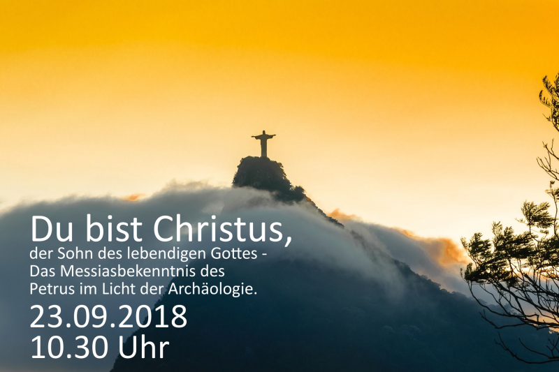 Du bist Christus, der Sohn des lebendigen Gottes.