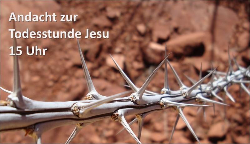 Andacht zur Todesstunde Jesu